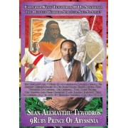 Tewodros Is Alive! the Auto Biography of Sean Caddy Amun Linzy I