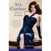 Ava Gardner by Lee Server
