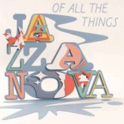 Jazzanova - Of Allthe Things (0602517837317) (1 CD)