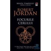 Focurile cerului - Seria roata timpului Cartea A Cincea - Robert Jordan