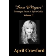 Inner Whispers by April Crawford