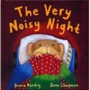 The Very Noisy Night by Diana Hendry
