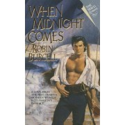 When Midnight Comes by Robin Burcell