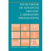 Sourcebook of Advanced Organic Laboratory Preparations by Stanley Robert Sandler