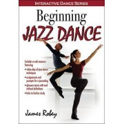 Beginning Jazz Dance by James Robey