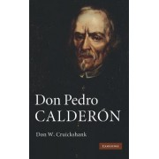 Don Pedro Calderon by Don William Cruickshank
