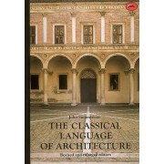 The Classical Language of Architecture by John Summerson