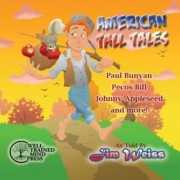 American Tall Tales by Jim Weiss