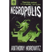 The Power of Five: Necropolis by Anthony Horowitz