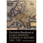 The Oxford Handbook of Early Modern European History, 1350-1750: Volume 1 by Hamish Scott