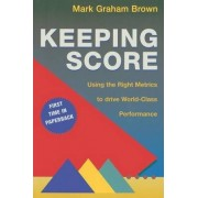 Keeping Score by Mark Graham Brown