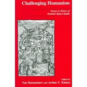 Challenging Humanism by Dominic Baker-Smith