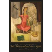 The Islamic Context of the Thousand and One Nights by Muhsin J. Al-Musawi