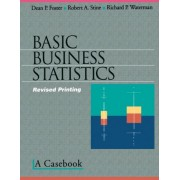Basic Business Statistics by Dean P. Foster