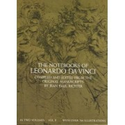 The Notebooks of Leonardo da Vinci, Vol. 2 by Leonardo da Vinci