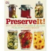 Preserve It! by Lynda Brown