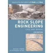 Rock Slope Engineering by Duncan C. Wyllie