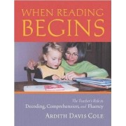 When Reading Begins by Cole