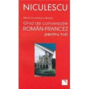 Ghid de conversatie roman-francez pentru toti - Maria Dumitrescu-Brates
