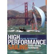 High Performance Sailing by Frank Bethwaite