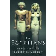The Egyptians by Robert Morkot