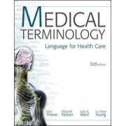 MP Medical Terminology: Language for Health Care w/Student CD-ROMs and Audio CDs by Nina Thierer