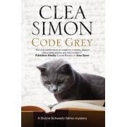 Code Grey by Clea Simon