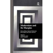 Modernism and its Margins by Anthony Geist
