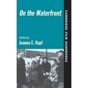 On the Waterfront by Joanna E. Rapf