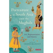 Mughal and Rajput Portraiture: Art, Representation and History
