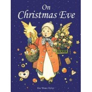 On Christmas Eve by Else Wenz-Vietor