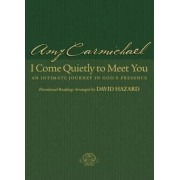 I Come Quietly to Meet You by David Hazard