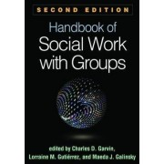 Handbook of Social Work with Groups by Charles D. Garvin