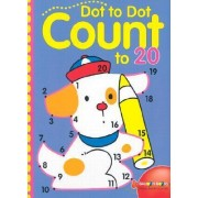 Dot-To-Dot Count to 20 by Sterling Publishing Co Inc