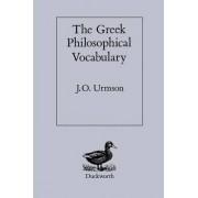 The Greek Philosophical Vocabulary by J. O. Urmson