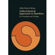 A Biochemical Approach to Nutrition by R. A. Freedland