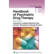Handbook of Psychiatric Drug Therapy by Jerrold F. Rosenbaum
