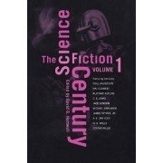 The Science Fiction Century, Volume One by David G Hartwell