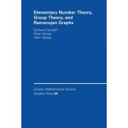 Elementary Number Theory, Group Theory and Ramanujan Graphs by Giuliana Davidoff