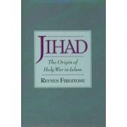Jihad by Reuven Firestone