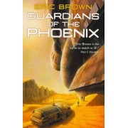 Guardians of the Phoenix by Eric Brown