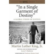 In a Single Garment of Destiny by Jr. Martin Luther King