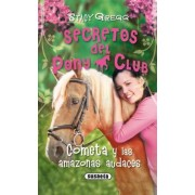 Cometa y las amazonas audaces / Stardust and the Daredevil Ponies by Stacy Gregg