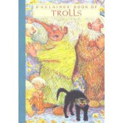 D'aulaires' Book Of Trolls by Edgar Parin D'Aulaire
