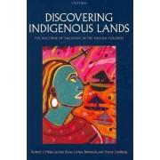 Discovering Indigenous Lands by Robert J. Miller