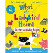 What the Ladybird Heard Sticker Activity Book by Lydia Monks