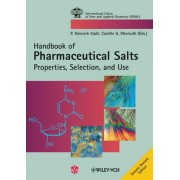 Pharmaceutical Salts by P. Heinrich Stahl