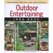 Outdoor Entertaining Idea Book by Natalie Ermann Russell