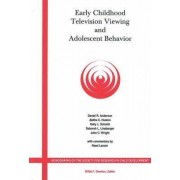 Early Childhood Television Viewing and Adolescent Behavior by Daniel R. Anderson
