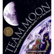 Team Moon by Catherine Thimmesh